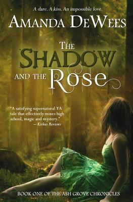 The Shadow and the Rose (Ash Grove Chronicles, #1)