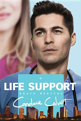Life Support (Grace Medical #3)