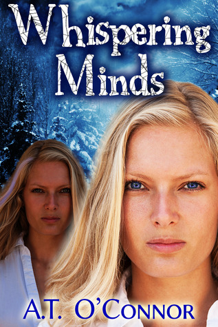 Whispering Minds by A.T. O'Connor