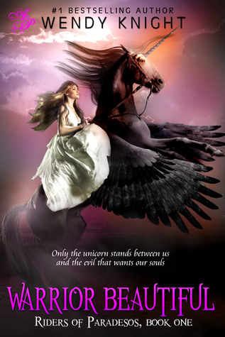 Warrior Beautiful (Riders of Paradesos, #1)