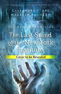 The Last Stand of the New York Institute (The Bane Chronicles, #8)