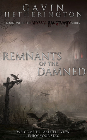 Remnants of the Damned (Abyssal Sanctuary, #1)