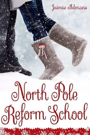 North Pole Reform School
