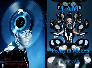 I AM by K.D. Rose
