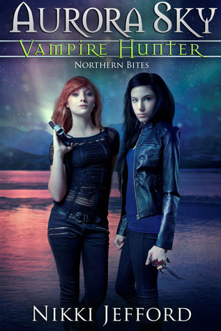 Northern Bites (Aurora Sky: Vampire Hunter, #2)