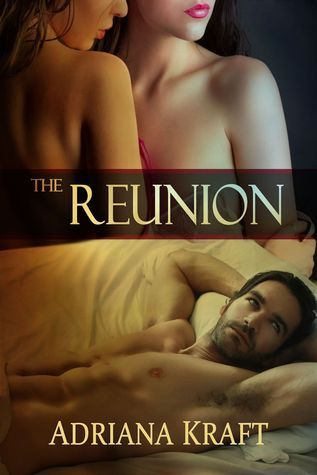 The Reunion by Adriana Kraft