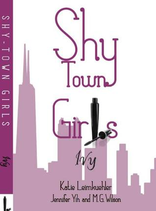 Book giveaway for Shy Town Girls: Ivy (Shy Town Girls #2) by Katie Leimkuehler Oct 14-Nov 04, 2013(showing 1-30 of 81) entries