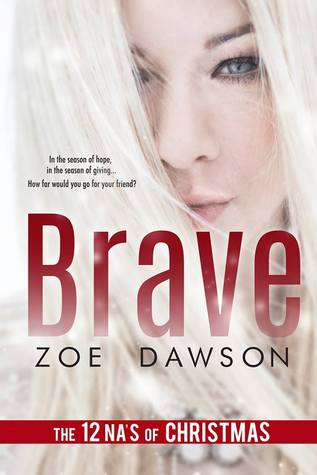 Brave (The 12 NA's of Christmas)