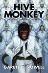 Hive Monkey (Ack-Ack Macaque #2)