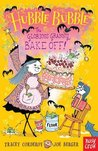 Hubble Bubble: The Glorious Granny Bake Off (Hubble Bubble #1)