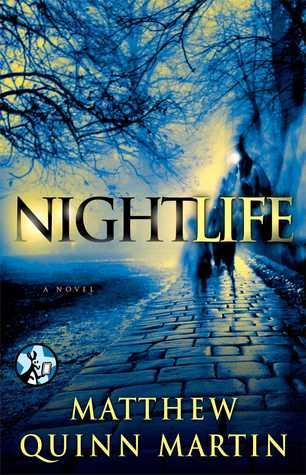 Review: Nightlife by Matthew Quinn Martin