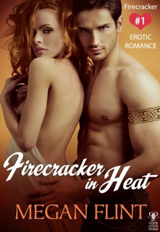 Firecracker in Heat (Firecracker #1)