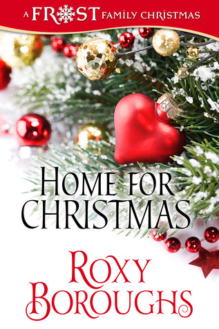 Home for Christmas by Roxy Boroughs