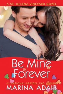 Review: Be Mine Forever by Marina Adair