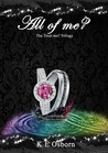 All of Me? (The Trust Me Trilogy, #3)