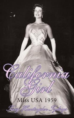 California Girl: Miss USA 1959