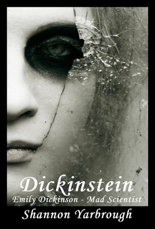Dickinstein: Emily Dickinson - Mad Scientist