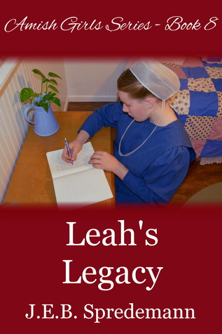 Leah's Legacy (Amish Girls #8)