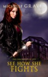 See How She Fights (The Chronicles of Izzy #2)