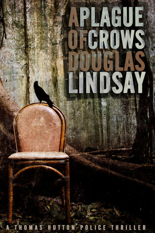 A Plague Of Crows (Thomas Hutton #2)