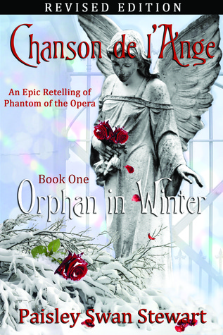 Chanson de l'Ange Book One: Orphan in Winter (Chanson de l'Ange, 1)