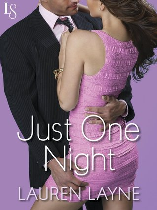 Just One Night (Sex, Love & Stiletto, #3)