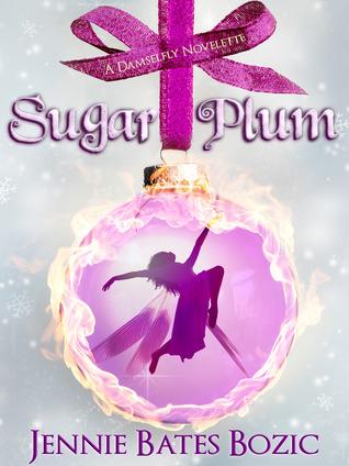 Sugar Plum (Damselfly Series, #0.5)