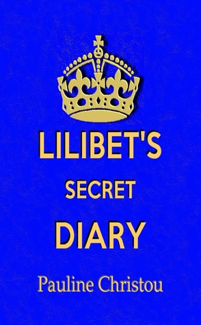 Lilibet's Secret Diary #1 by Pauline Christou