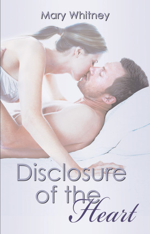 Disclosure of the Heart (Beside Your Heart, #2)