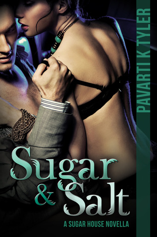 Sugar & Salt: A Sugar House Novella