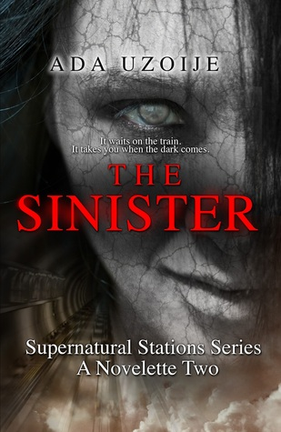 The Sinister by Ada Uzoije