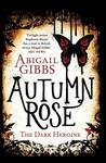 Autumn Rose (The Dark Heroine, #2)