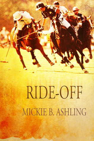 Ride-Off by Mickie B. Ashling