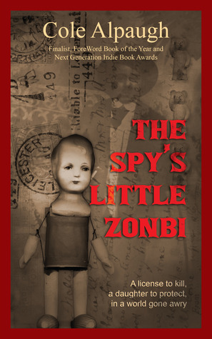 The Spy's Little Zonbi by Cole Alpaugh