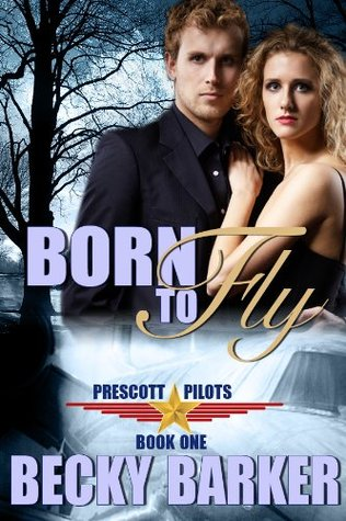 Born To Fly (Prescott Pilots)