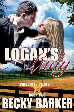 Logan's Lady (Prescott Pilots, #2)