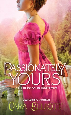 Passionately Yours by Cara Elliott