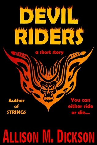 Devil Riders by Allison M. Dickson
