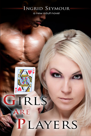 Girls Are Players (G.A.P., #2)