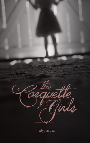 #Review – The Casquette Girls by Alys Arden