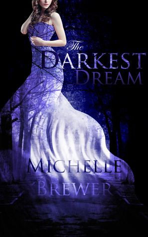 The Darkest Dream (The Darkest Trilogy, #1)