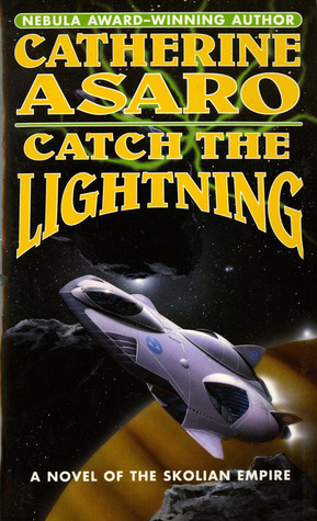 Catch the Lightning (Saga of the Skolian Empire #2)