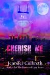 Cherish Me (Protected Love, #2)