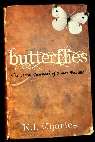 Butterflies (The Secret Casebook of Simon Feximal 2)
