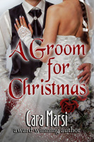 A Groom for Christmas by Cara Marsi by Cara Marsi