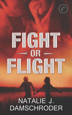 Fight or Flight by Natalie J. Damschroder