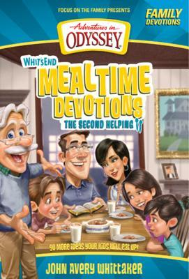 Whit's End Mealtime Devotions: The Second Helping