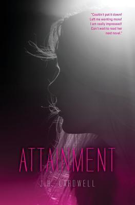 Attainment (Attainment, #1)