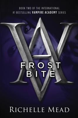 Frostbite (Vampire Academy, #2)