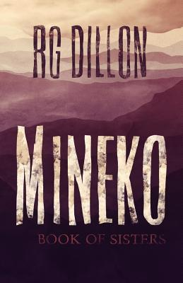 Mineko by R.G. Dillon